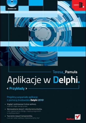 Okładka książki Aplikacje w Delphi. Przykłady. Wydanie III