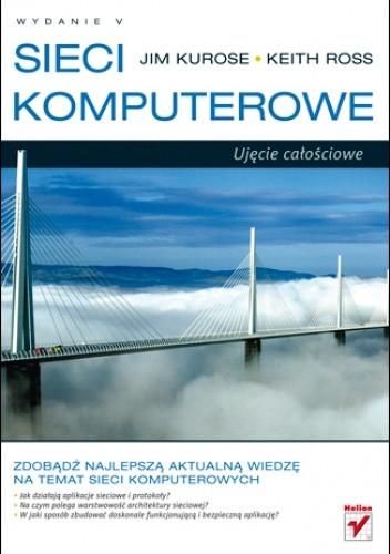 Okładka książki Sieci komputerowe. Ujęcie całościowe. Wydanie V