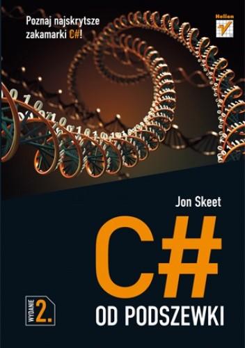 Okładka książki C# od podszewki. Wydanie II