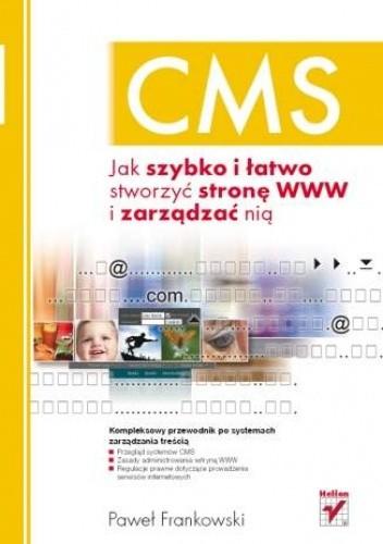 Okładka książki CMS. Jak szybko i łatwo stworzyć stronę WWW i zarządzać nią