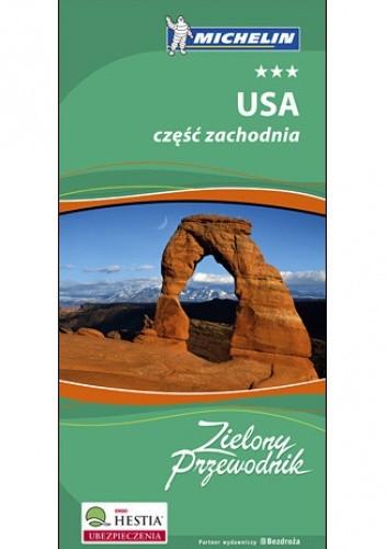 Okładka książki USA część zachodnia. Zielony Przewodnik Michelin. Wydanie 1