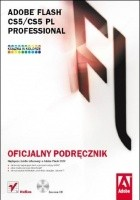 Adobe Flash CS5/CS5 PL Professional. Oficjalny podręcznik