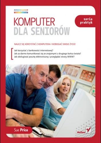 Okładka książki Komputer dla seniorów. Seria praktyk