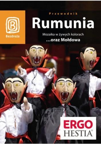 Okładka książki Rumunia. Mozaika w żywych kolorach...oraz Mołdowa. Wydanie 4