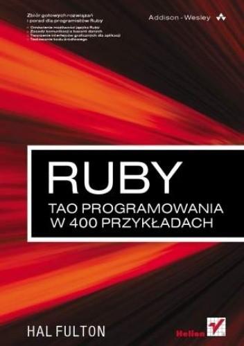 Okładka książki Ruby. Tao programowania w 400 przykładach