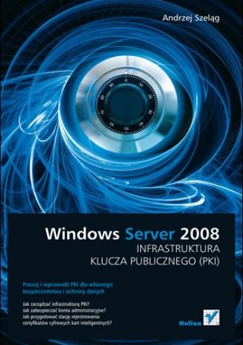 Okładka książki Windows Server 2008. Infrastruktura klucza publicznego (PKI)