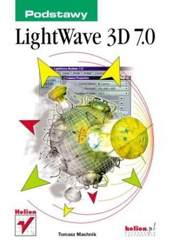 Okładka książki LightWave 3D 7.0. Podstawy