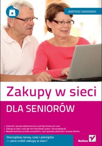 Okładka książki Zakupy w sieci dla seniorów
