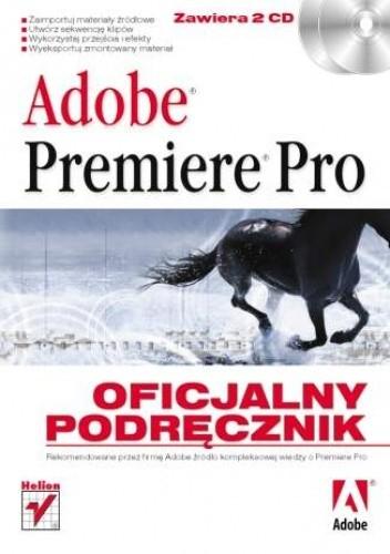 Okładka książki Adobe Premiere Pro. Oficjalny podręcznik