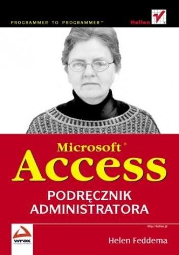 Okładka książki Microsoft Access. Podręcznik administratora