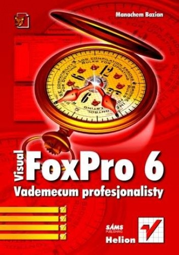 Okładka książki Visual FoxPro 6. Vademecum profesjonalisty