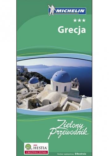 Okładka książki Grecja. Zielony Przewodnik Michelin. Wydanie 1