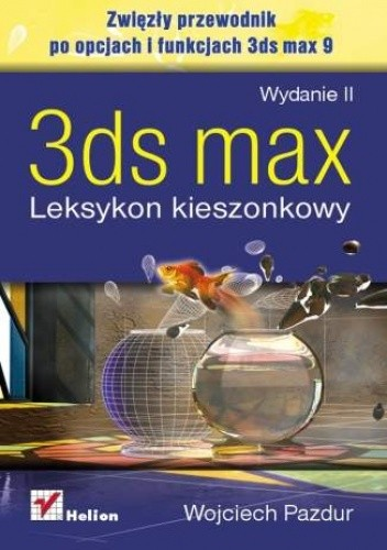 Okładka książki 3ds max. Leksykon kieszonkowy. Wydanie II