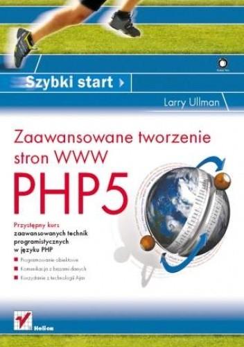Okładka książki PHP5. Zaawansowane tworzenie stron WWW. Szybki start