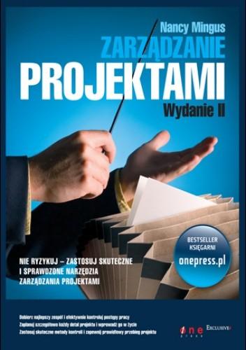 Okładka książki Zarządzanie projektami. Wydanie II