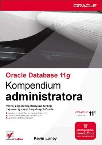 Okładka książki Oracle Database 11g. Kompendium administratora