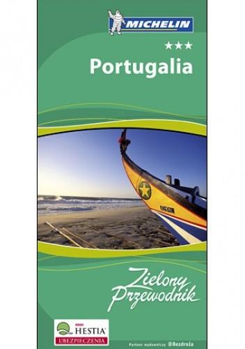 Okładka książki Portugalia. Zielony przewodnik. Wydanie 2