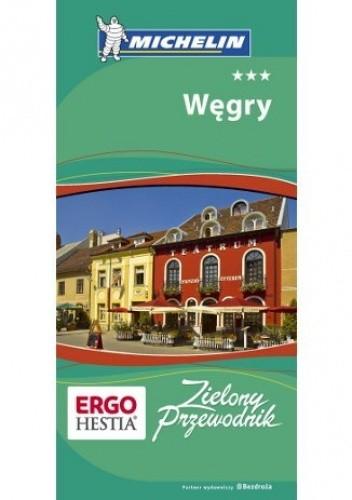 Okładka książki Węgry. Zielony Przewodnik Michelin