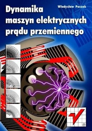 Okładka książki Dynamika maszyn elektrycznych prądu przemiennego