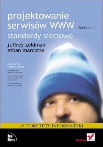 Okładka książki Projektowanie serwisów WWW. Standardy sieciowe. Wydanie III