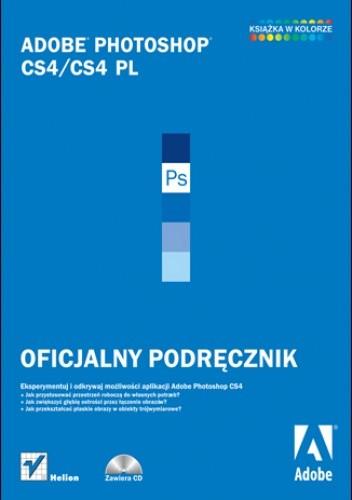 Okładka książki Adobe Photoshop CS4/CS4 PL. Oficjalny podręcznik