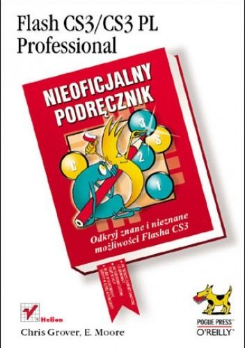 Okładka książki Flash CS3/CS3 PL Professional. Nieoficjalny podręcznik