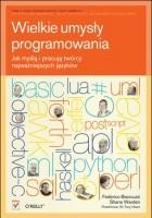 Wielkie umysły programowania. Jak myślą i pracują twórcy najważniejszych języków