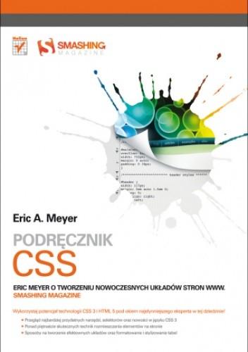 Okładka książki Podręcznik CSS. Eric Meyer o tworzeniu nowoczesnych układów stron WWW. Smashing Magazine