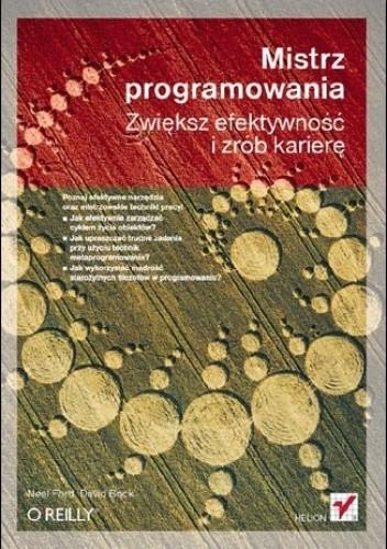 Okładka książki Mistrz programowania. Zwiększ efektywność i zrób karierę
