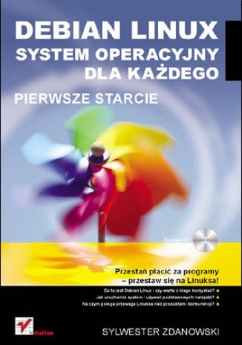Okładka książki Debian Linux. System operacyjny dla każdego. Pierwsze starcie