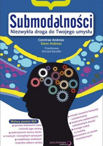 Okładka książki Submodalności. Niezwykła droga do Twojego umysłu
