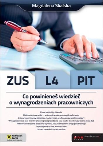 Okładka książki ZUS, L4, PIT. Co powinieneś wiedzieć o wynagrodzeniach pracowniczych