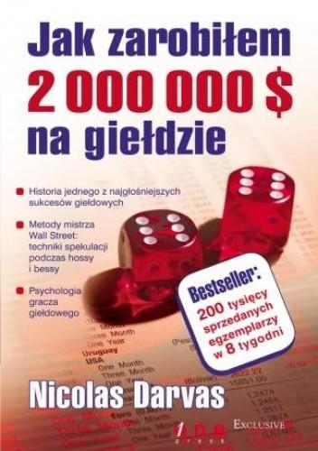 Okładka książki Jak zarobiłem 2 000 000 $ na giełdzie