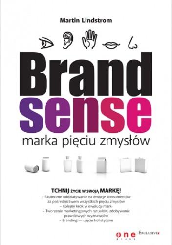 Okładka książki BRAND sense - marka pięciu zmysłów