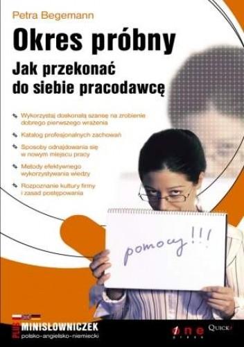Okładka książki Okres próbny. Jak przekonać do siebie pracodawcę