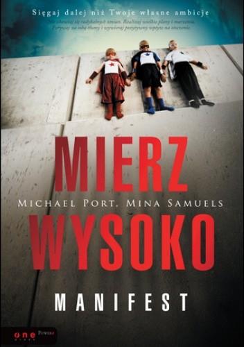 Okładka książki Mierz wysoko. Manifest