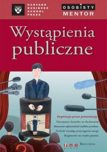 Okładka książki Wystąpienia publiczne. Osobisty mentor -- Harvard Business School Press