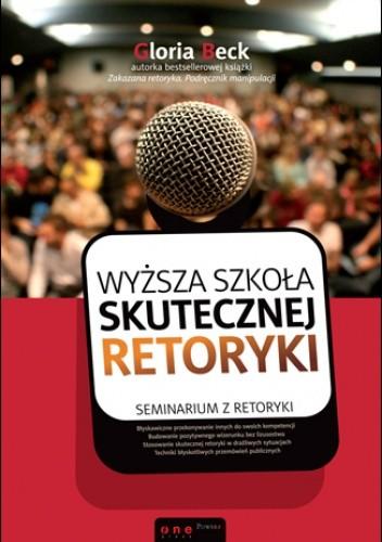Okładka książki Wyższa szkoła skutecznej retoryki