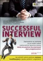 Successful interview. Jak odnieść sukces podczas rozmowy kwalifikacyjnej w języku polskim i angielskim