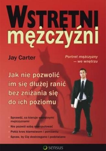 Okładka książki Wstrętni mężczyźni. Jak nie pozwolić im się dłużej ranić bez zniżania się do ich poziomu