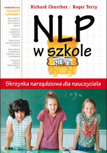 Okładka książki NLP w szkole. Skrzynka narzędziowa dla nauczyciela