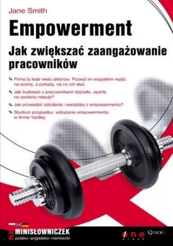 Okładka książki Empowerment. Jak zwiększać zaangażowanie pracowników