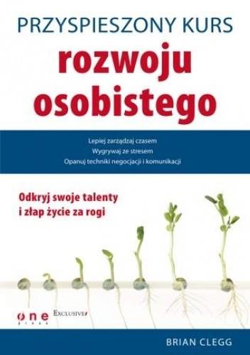 Okładka książki Przyspieszony kurs rozwoju osobistego