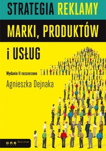 Okładka książki Strategia reklamy marki, produktów i usług. Wydanie II rozszerzone