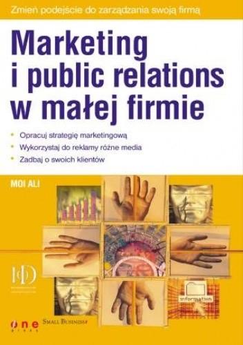 Okładka książki Marketing i public relations w małej firmie