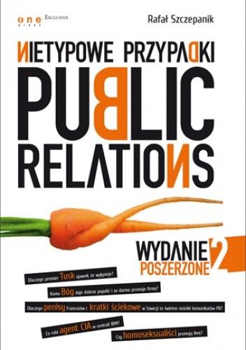 Okładka książki Nietypowe przypadki Public Relations. Wydanie II