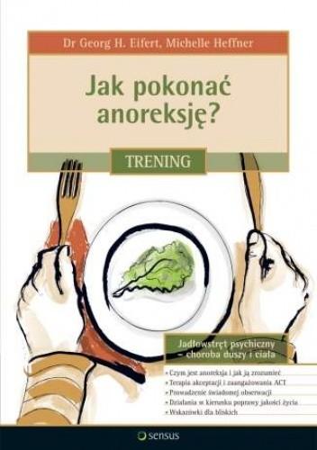 Okładka książki Jak pokonać anoreksję? Trening