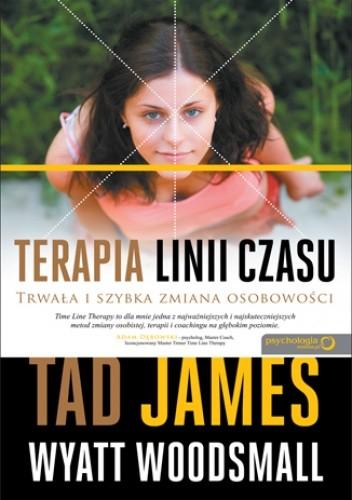 Okładka książki Terapia linii czasu.Trwała i szybka zmiana osobowości