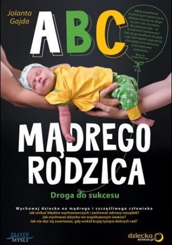 Okładka książki ABC mądrego rodzica. Droga do sukcesu