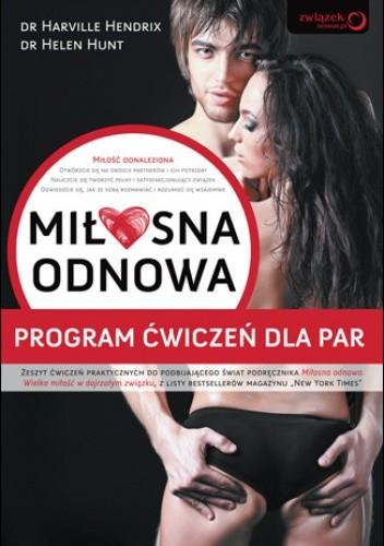 Okładka książki Miłosna odnowa. Program ćwiczeń dla par